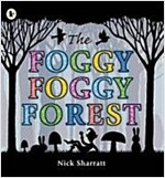 The Foggy, Foggy Forest (Paperback)