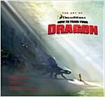 The Art of How to Train Your Dragon (Hardcover)