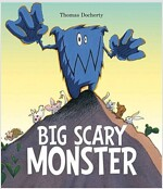 Big Scary Monster (Paperback)