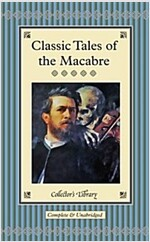 Classic Tales of the Macabre (Hardcover)