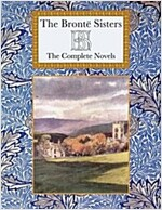 The Bronte Sisters : The Complete Novels (Hardcover)