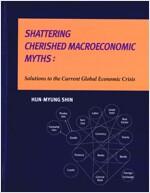 [중고] Shattering Cherished Macroeconomic Myths