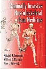 Minimally Invasive Musculoskeletal Pain Medicine (Hardcover)