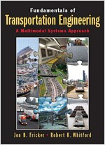 Fundamentals of Transportation Engineering: Multimodal Systems Approach (Paperback)