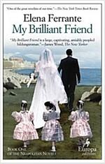 My Brilliant Friend: Neapolitan Novels, Book One (Paperback)