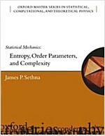 Statistical Mechanics : Entropy, Order Parameters and Complexity (Paperback)