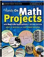 Hands-On Math Projects with Real-Life Applications: Grades 6-12 (Paperback, 2)