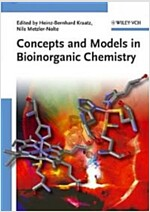 Concepts and Models in Bioinorganic Chemistry (Paperback)