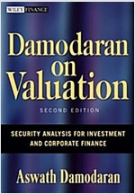 Damodaran on Valuation: Security Analysis for Investment and Corporate Finance (Hardcover, 2)