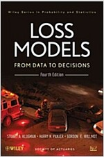 Loss Models: From Data to Decisions (Hardcover, 4, Revised)