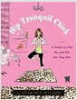 [중고] Hip Tranquil Chick: A Guide to Life on and Off the Yoga Mat (Paperback)