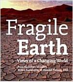 [중고] Fragile Earth: Views of a Changing World (Hardcover)