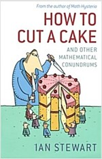 How to Cut a Cake : And Other Mathematical Conundrums (Paperback)