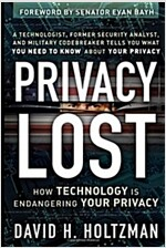 Privacy Lost: How Technology Is Endangering Your Privacy (Hardcover)