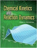 Chemical Kinetics and Reaction Dynamics (Paperback)