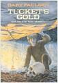 [중고] Tucket's Gold (Paperback)