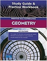 Prentice Hall Math Geometry Study Guide and Practice Workbook 2004c (Paperback)