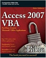 Access 2007 VBA Bible : For Data-centric Microsoft Office Applications (Paperback)