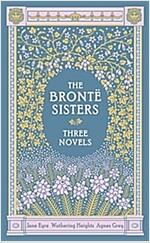 Bronte Sisters Three Novels (Hardcover)