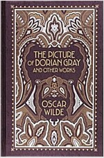 Picture of Dorian Gray and Other Works (Hardcover)
