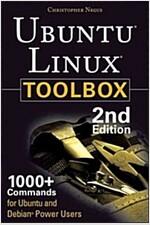 Ubuntu Linux Toolbox: 1000+ Commands for Ubuntu and Debian Power Users (Paperback, 2)