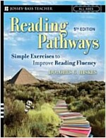 Reading Pathways: Simple Exercises to Improve Reading Fluency (Paperback, 5)