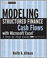 Modeling Structured Finance Cash Flows with       Microsoft Excel + Website : A Step-By-Step Guide (Paperback)