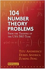 104 Number Theory Problems: From the Training of the USA Imo Team (Paperback, 2007)