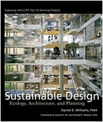 Sustainable Design: Ecology, Architecture, and Planning (Hardcover)