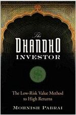 The Dhandho Investor : The Low-risk Value Method to High Returns (Hardcover)