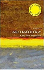 Archaeology: A Very Short Introduction (Paperback, 2 Revised edition)