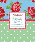 Cath Kidston Dream Home Journal [With Labels] (Spiral)