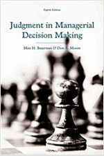 Judgment in Managerial Decision Making (Hardcover, 8, Revised)