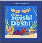 Fish, Swish! Splash, Dash!: Counting Round and Round (Hardcover)