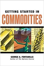 Getting Started in Commodities (Paperback)