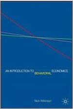 An Introduction to Behavioral Economics (Paperback)