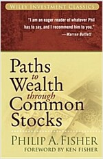 Paths to Wealth Through Common Stocks (Paperback)