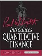 Paul Wilmott Introduces Quantitative Finance (Paperback, 2nd Edition)