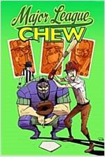 Chew Volume 5: Major League Chew (Paperback)