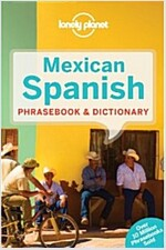 Lonely Planet Mexican Spanish Phrasebook & Dictionary (Paperback, 3)