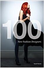 100 New Fashion Designers (Paperback)