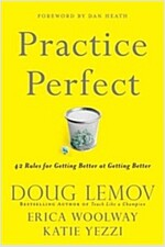 Practice Perfect: 42 Rules for Getting Better at Getting Better (Hardcover)