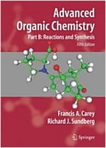 Advanced Organic Chemistry: Part B: Reactions and Synthesis (Paperback, 5)