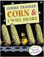 Gimme Cracked Corn & I Will Share (Hardcover)