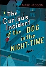 The Curious Incident of the Dog in the Night-time : Vintage Children's Classics (Paperback)