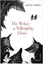 The Wolves of Willoughby Chase (Paperback)