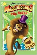 Madagascar 3: The Novel (Paperback)