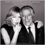 Tony Bennett & Diana Krall - Love Is Here To Stay [디럭스 에디션]