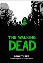 The Walking Dead, Book 3 (Hardcover)