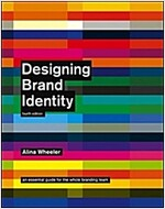 Designing Brand Identity: An Essential Guide for the Whole Branding Team (Hardcover, 4, Revised)